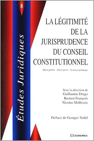 Livres gratuits La Légitimité de la jurisprudence du Conseil constitutionnel epub pdf