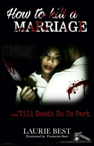 How To Kill A Marriage: 'Till Death Do Us Part