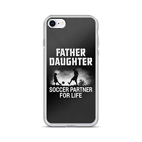 iPhone 7/8 Pure Clear Case Cases Cover Father and Daughter - Soccer Partner for Life TPU Back Protection Cover
