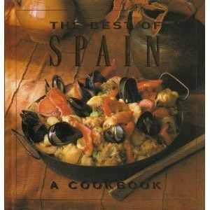 The Best of Spain: A Cookbook by Alicia Saacs