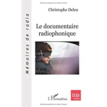 Le documentaire radiophonique