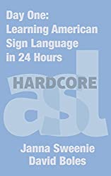 Day One: Learning American Sign Language in 24 Hours
