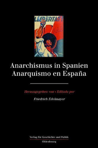 Anarchismus in Spanien/Anarquismo en España