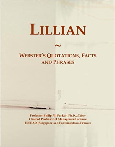 Lillian: Webster's Quotations, Facts and Phrases