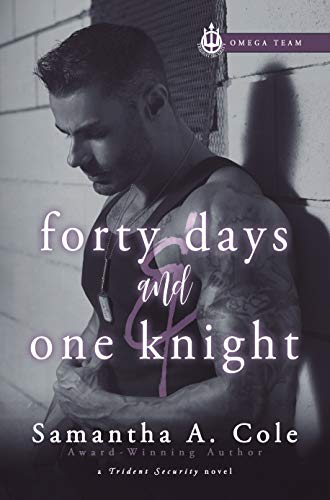 forty days and one knight