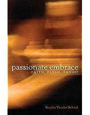 Passionate Embrace: Faith, Flesh, Tango