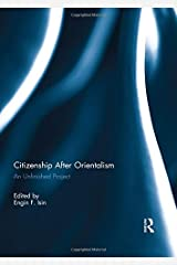 Citizenship After Orientalism: An Unfinished Project Hardcover