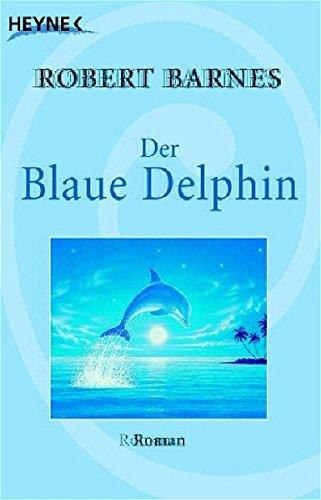 der-blaue-delphin-roman
