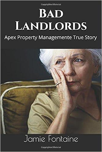 Bad Landlords: Apex Property Management, LLC A True Story: Jamie