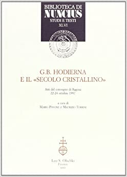 Book G. B. Hodierna e il «secolo cristallino». Atti del Convegno (Ragusa, 22-24 ottobre 1997)