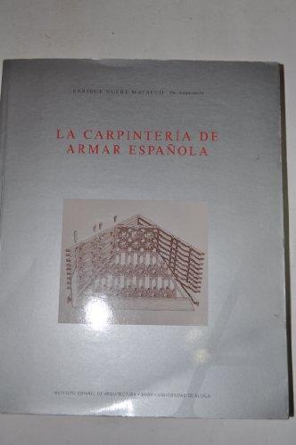 Descargar Libro Carpinteria De Armar Española, La Enrique Nuere