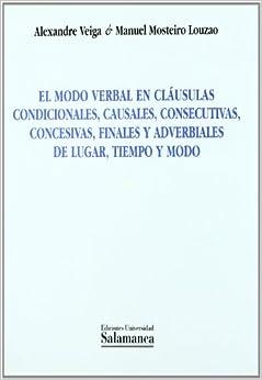 MODO VERBAL EN CLAUSULAS CONDICIONALES,CAUSALES,CONSECUTIVAS