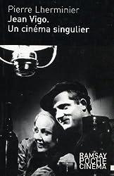 Jean Vigo : Un cinéma singulier