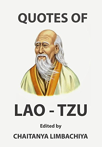 Quotes of Lao-Tzu: Laozi - an ancient Chinese philosopher