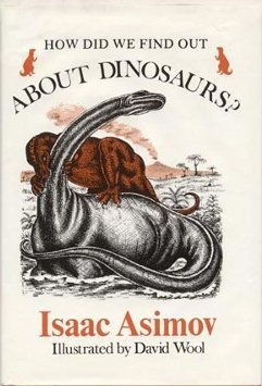 book cover of How Did We Find Out About Dinosaurs?