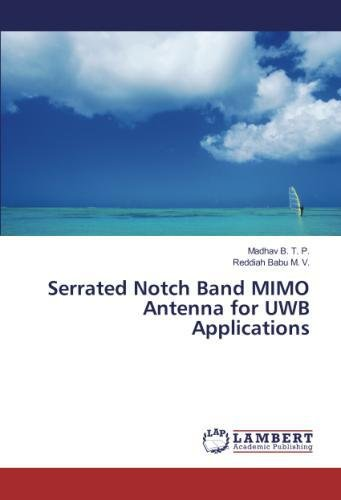 - Serrated Notch Band MIMO Antenna for UWB Applications