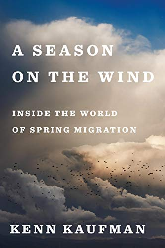 A Season on the Wind: Inside the World of Spring -