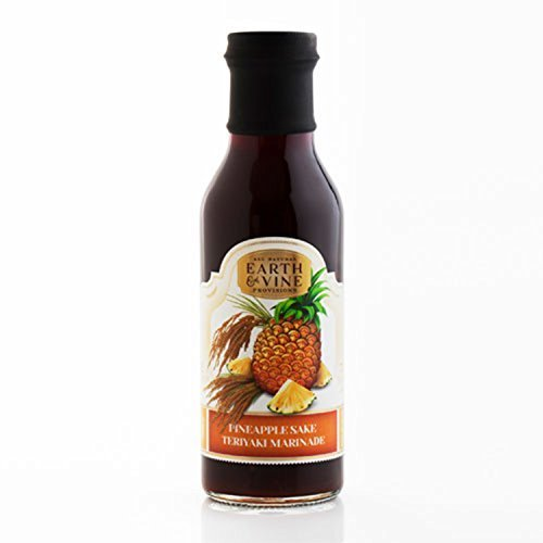 Earth & Vine Pineapple Sake Teriyaki Marinade