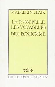 vignette de 'La Passerelle (Madeleine Laik)'