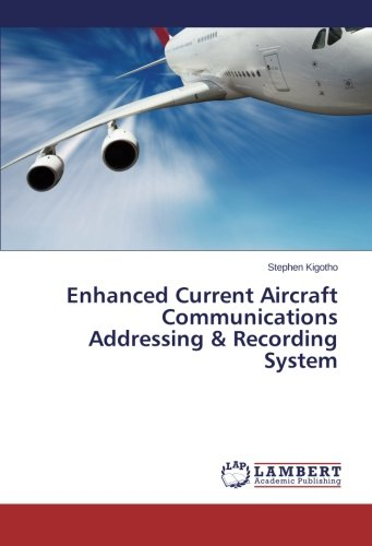 Enhanced Current Aircraft Communications Addressing & Recording System ebook
