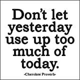 "MX23 Quotable Magnet- ""Don't Let Yesterday..."""