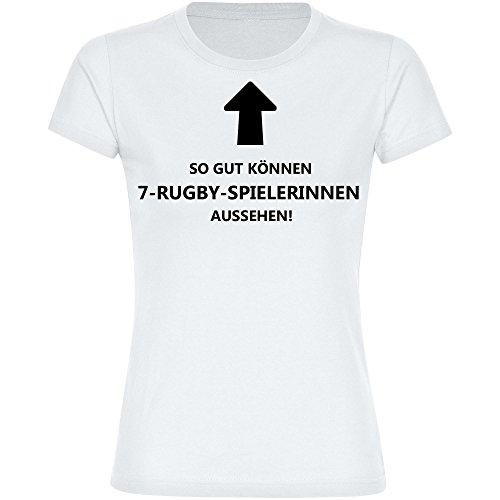 T-Shirt So gut können 7-Rugby-Spielerinnen aussehen! weiß Damen Gr. S bis 2XL