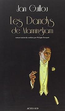 Le Siècle des grandes aventures, tome 2 : Les dandys de Manningham par Guillou