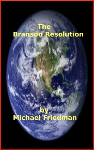 The Branson Resolution, A Dystopian Tale
