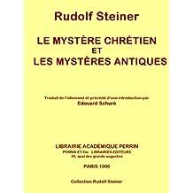 Le mystère chrétien et les mystères antiques (Collection Rudolf Steiner t. 8) (French Edition)