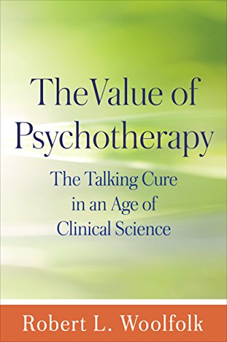 Download Value of Psychotherapy: The Talking Cure in an Age of Clinical Science Pdf