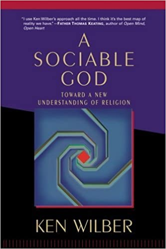 Book A Sociable God: Toward a New Understanding of Religion by Ken Wilber (2005-02-22)