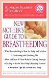 img - for The American Academy of Pediatrics: New Mother`s Guide to Breastfeeding book / textbook / text book