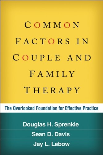 Download Common Factors in Couple and Family Therapy: The Overlooked Foundation for Effective Practice Pdf