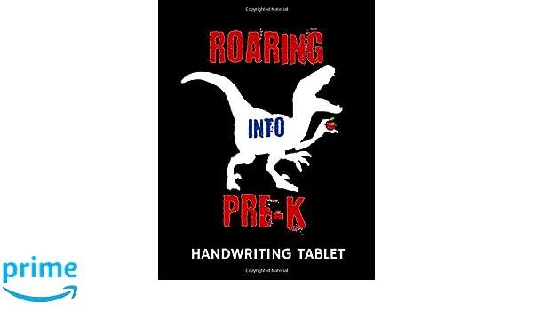 Roaring Into Pre K Handwriting Tablet 1570 Publishing
