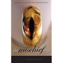 The Mischief Cafe: poetry at home with toast (buttered!) & tea