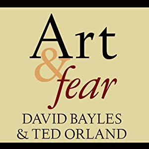 Amazon.com: Art & Fear: Observations on the Perils (and Rewards ...