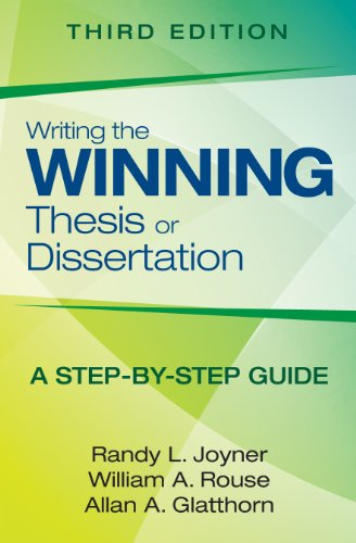 Writing the Winning Thesis or Dissertation: A Step-by-Step Guide: Volume 3
