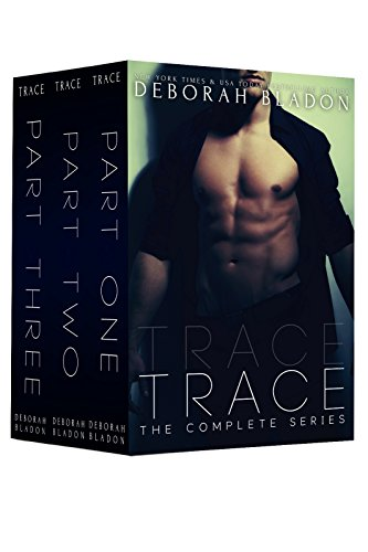 Trace The Complete Series Part One Two Three Kindle Edition