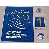 Swimming Teaching and Coaching: Level 1
