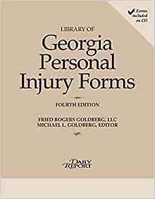 Library of Georgia Personal Injury Law Forms 2015: Michael