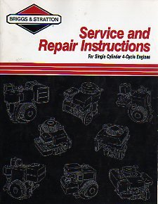 Service and Repair Instructions for Single Cylinder 4-Cycle Engines
