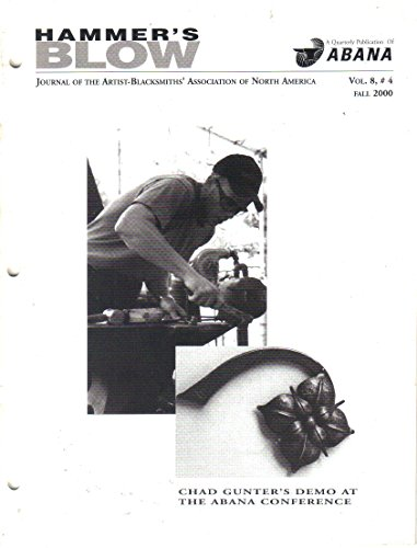 Hammer's Blow, Journal of the Artist Blacksmiths' Association of North America, Fall 2000 (Vol. 8, No. ()
