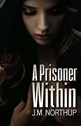 A Prisoner Within