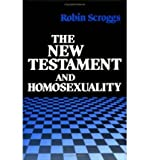 The New Testament and Homosexuality, Robin Scroggs, 080060699X