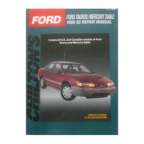 Chilton's Ford Taurus/Mercury Sable, 1986-92 Repair Manual (Chilton's Total Car Care) Chilton's Automotive Editorial Dept