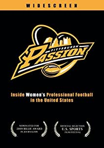 Pittsburgh Passion: Inside Women's Professional Football in the United States