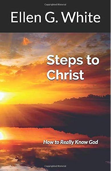 Ebook Steps To Christ By Ellen G White
