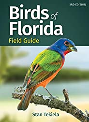 Birds of Florida Field Guide (Bird Identification Guides)