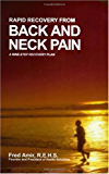 Rapid Recovery from Back and Neck Pain: A Nine-Step Recovery Plan for tension myositis syndrome (TMS) offers a proven step-by-step recovery plan that accelerates ... treatment guideline (English Edition)