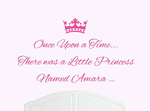 - Once Upon a Time There was a Little Princess Named Amara Large Wall Sticker/Decal Bed Room Art Girl/Baby